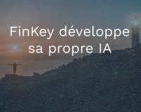 FinKey développe sa propre IA