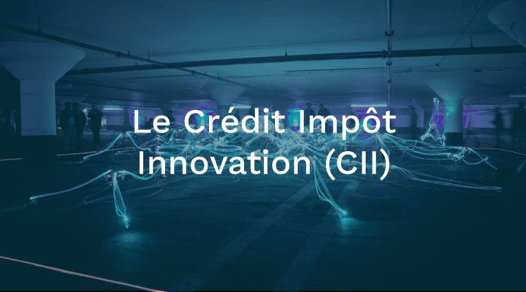 Découvrez le Crédit Impôt Innovation (CII). Testez votre éligibilité avec FINKEY.