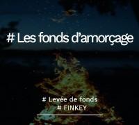 levee-de-fonds-amorcage-le-guide-finkey