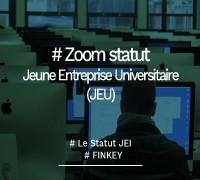 Comprendre le statut Jeune Entreprise Universitaire (JEU) Finkey